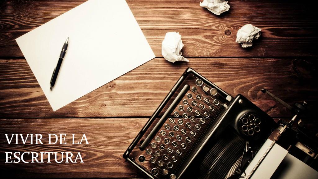 Vivir de la escritura