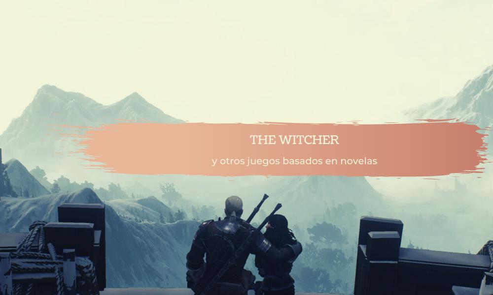 The Witcher y otros juegos
